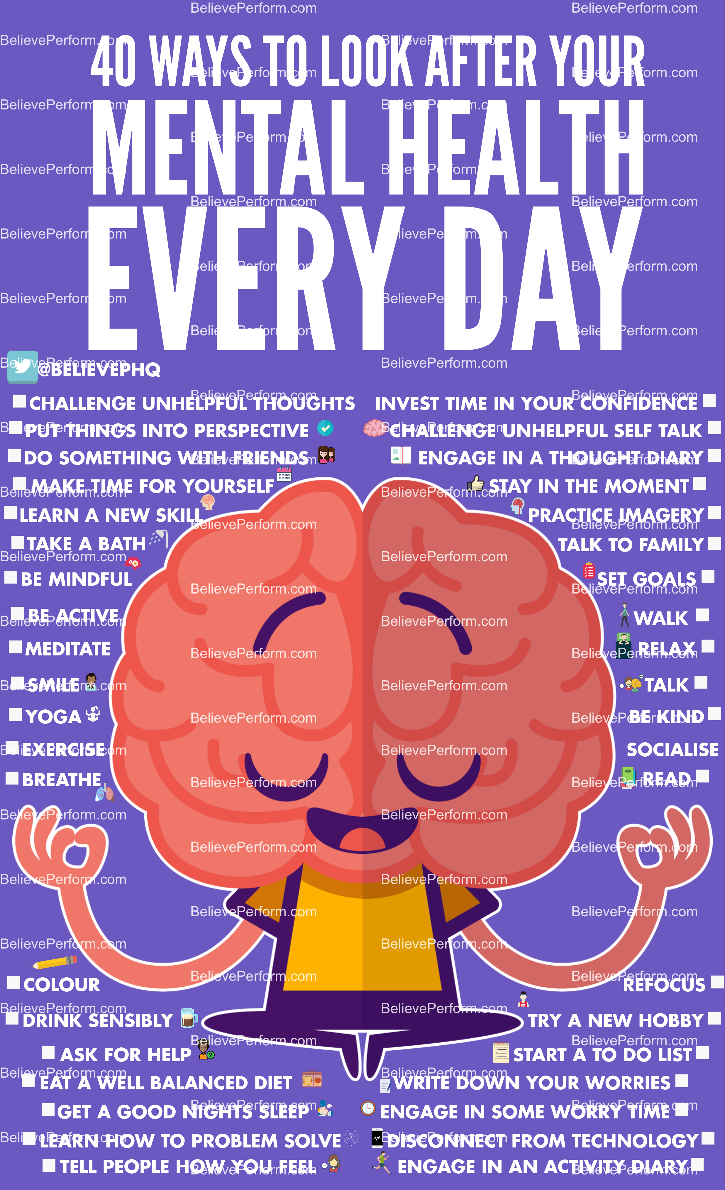 40 Ways To Look After Your Mental Health Every Day Believeperform The Uk S Leading Sports Psychology Website